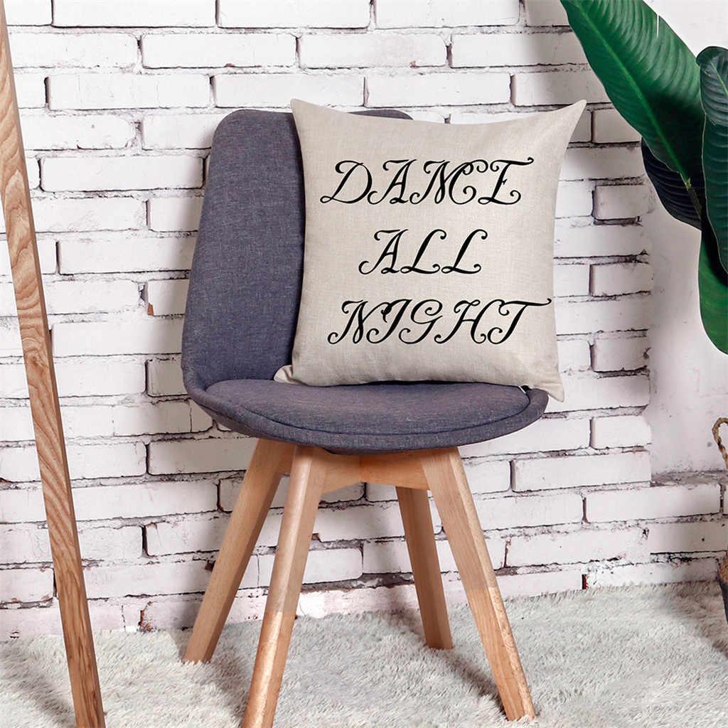 Hause Kissen Abdeckung Housse De Coussin Dance Alle Nacht Schlaf Alle Tag Werfen Kissen Kissen Deckt Dekorative Kissen Heiße Verkäufe