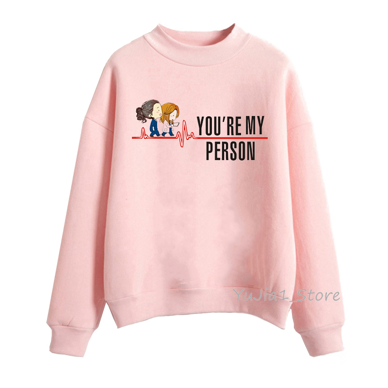 Pink You Are My Person Greys Anatomy Hoodie Woman Winter Clothes Girlfriend Birthday Gift Funny Hoodies Women Cute Sweatshirt