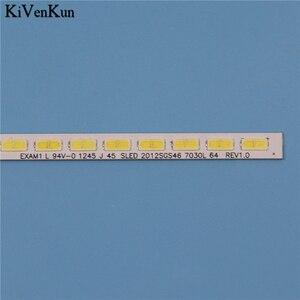 Image 5 - โคมไฟทีวีLED BacklightสำหรับPhilips 46PFL5507K 46PFL5507H/12 46PFL5507T/60บาร์ชุดสายLEDแถบ2012SGS46 7030L 64 REV 1.0