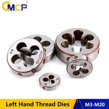 Cmcp 1pc m3 m6 m8 m10 m12 m14 m16 m18 m20 dados da linha da mão esquerda para ferramentas de rosqueamento de trabalho do metal os dados métricos do parafuso