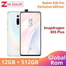 ROM mondiale originale Xiaomi Redmi K20 Pro édition Exclusive 12 go de RAM 512 go Snapdragon 855 Plus 4000mAh 6.39 Smartphone