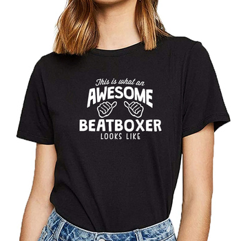 Tops T Shirt Women awesome beatboxer looks like Casual Black Print Female Tshirt image
