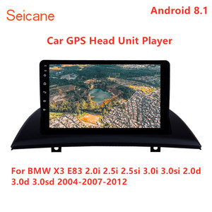 Seicane Car GPS Head Unit Player 9 inch Android 9.1 For BMW X3 E83 2.0i 2.5i 2.5si 3.0i 3.0si 2.0d 3.0d 3.0sd 2004-2007-2012
