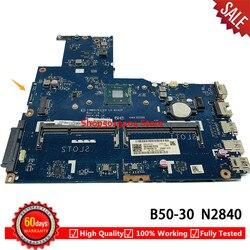 Dla Lenovo B50-30 płyty głównej płyta główna N2840 SR1YJ N2830 SR1W4 ZIWB0/B1/E0 LA-B102P płyta główna płyta główna laptopa