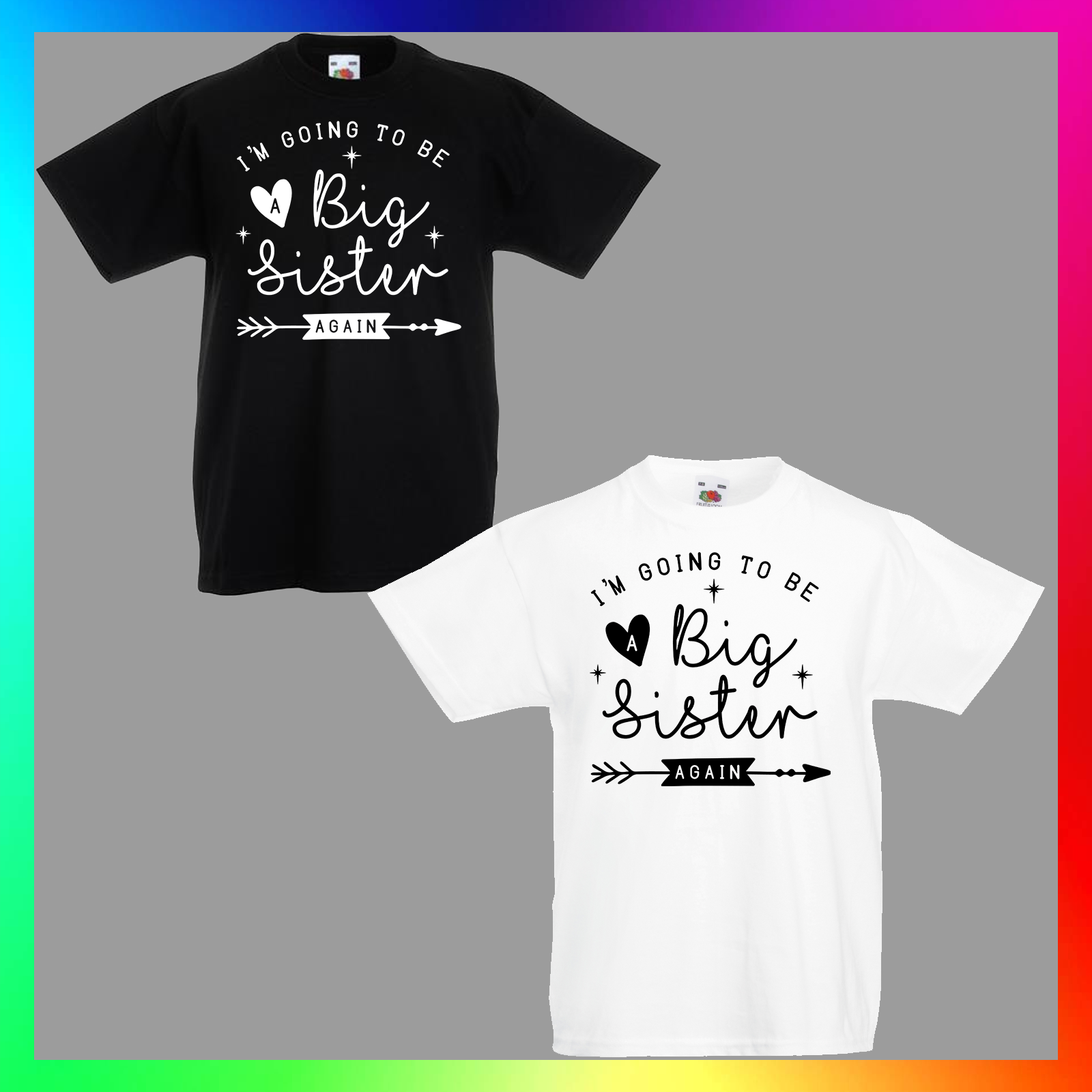 Im Going To Be A Big Sister T-ShirtBirth Announcement T ShirtsCuteLove