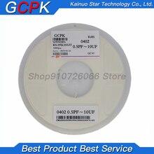1reel/10000PCS 0402 50V SMD Thick Film Chip Multilayer Ceramic Capacitor 0.5pF-10uF 10NF 100NF 1UF 2.2UF 4.7UF 10UF 1PF 6PF
