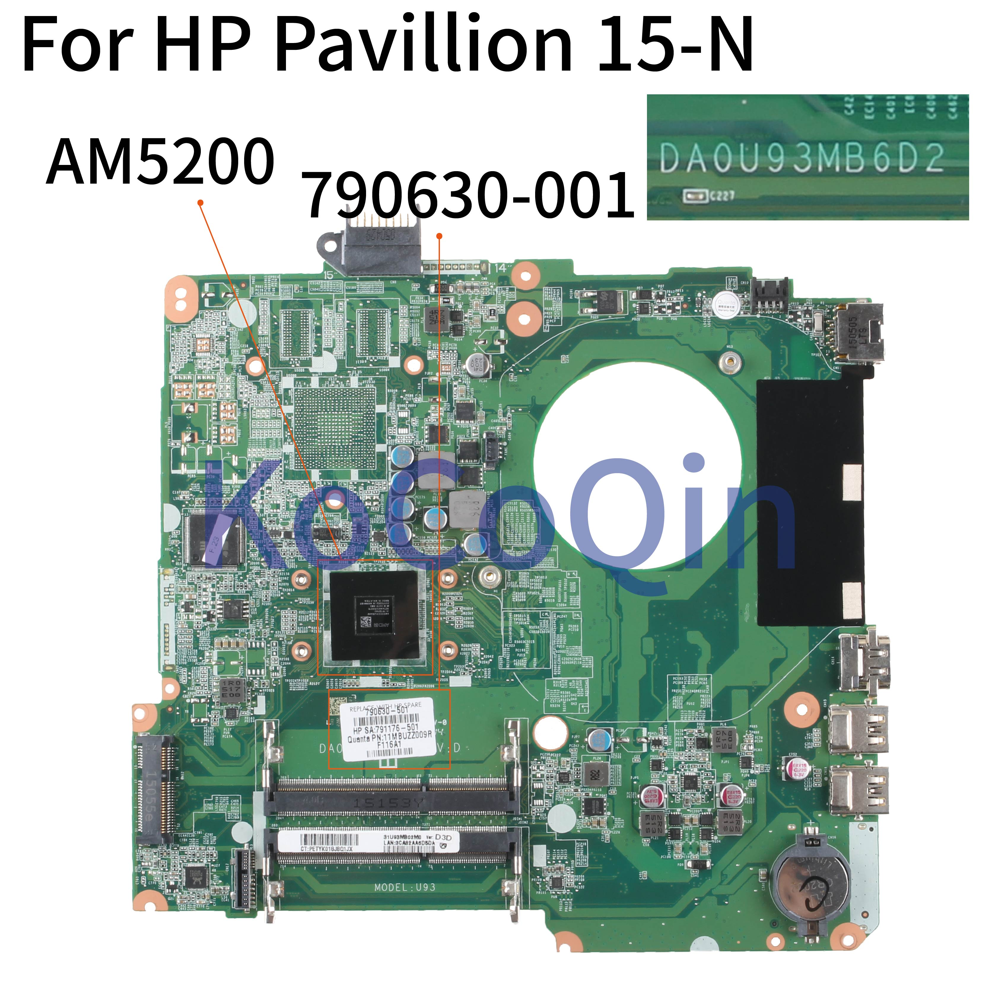 KoCoQin Laptop Motherboard For HP Pavillion 15-N 15-F A6- AM5200 Mainboard DA0U93MB6D2 790630-001 790630-501 791176-501