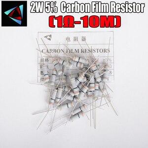 20pcs 2W Carbon Film Resistors 5% 1R ~ 10M 1R 4.7 10R 22R 33R 47R 1K 4.7K 10K 100K 10 22 47 4K7 ohm Metal oxide film Resistor(China)