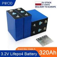 PWOD 4-16PCS CATL 3.2V 310AH grado A lifepo4 batteria RV 320AH batteria RV e sistema di accumulo di energia solare ue usa esente da tasse