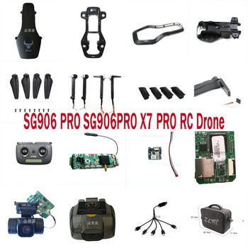 SG906PRO SG906PRO2 x7pro RC Drone Quadcopter Spare Parts motor arm set blades body shell GPS module Receiving board camera etc. image