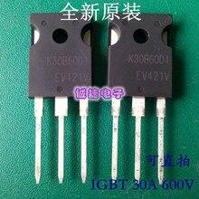 IGBT 247 V 60A 600 W, 10 pièces, nouveau et original, TO-208 TO247 K30B60