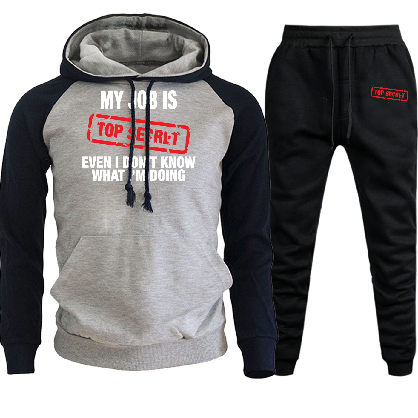 Funny My Job Is Top Secre Sportswear Mens Raglan Hoodies Autumn Winter Suit Men Casual Hooded Fleece Pullover+Pants 2 Piece Set