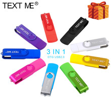 TEXT ME OTG 3 IN 1 type-c USB Flash Drive 16GB 32GB Pendrive 4GB 8GB 64GB USB Flash Drive For Computer/Android Phone