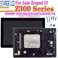 AAA Z300M P00C Z300C Z301MFL ML P00L Z300CNL P01T LCD para Asus Zenpad 10 pantalla LCD de montaje de pantalla táctil con marco digitalizador