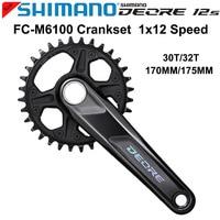 NEW SHIMANO DEORE M6100 170/175 30T/32/34T Crankset 1X12S MTB Bicycle Bike 12 Speed Crankset Chainwheel