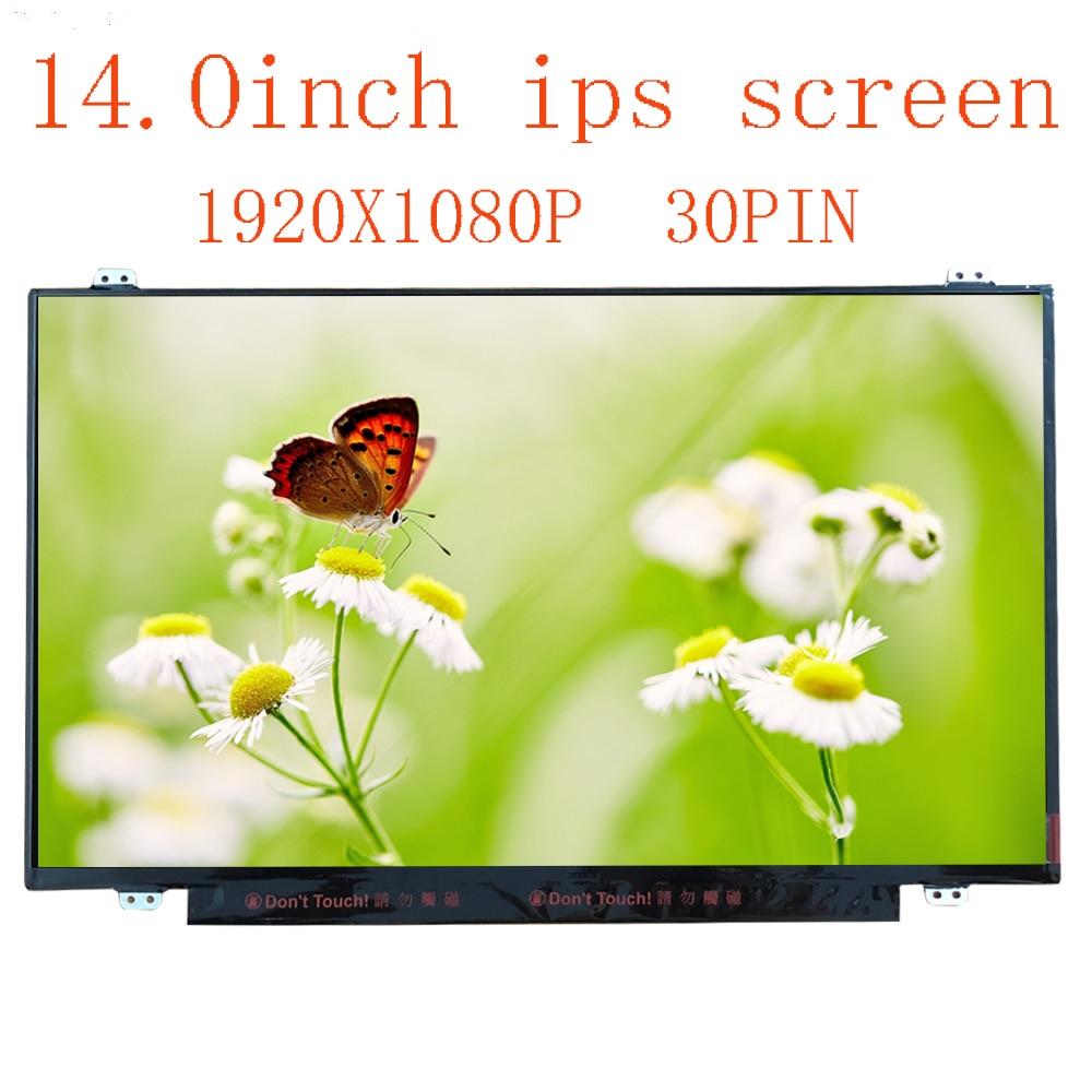 B140HAN02.1 B140HAN02.4  NV140FHM-N41 N31 N140HCE-EAB EAA Laptop Lcd Screen 1920*1080 EDP 30 Pins IPS