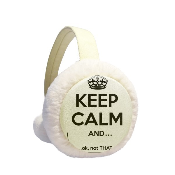 Quote Keep Calm Black Funny Winter Earmuffs Ear Warmers Faux Fur Foldable Plush Outdoor Gift