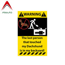 Aliauto Warning Car Sticker The Last Guy That Drank My Dachshund Is In My Backyard Personality Decal PVC for Seat Vw Gt,11cm*7cm(China)