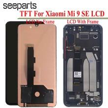 TFT עבור Xiaomi Mi 9 SE LCD תצוגת מסך מגע Digitizer החלפות עצרת חלקים עבור Xiaomi Mi9 SE Lcd תצוגה