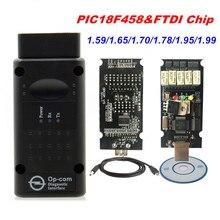 El último Firmware OPCOM 1,99, 1,95, 1,78, 1,70, 1,65 OBD2 CAN BUS lector de código para Opel OP COM OP COM de diagnóstico PIC18F458 Chip FTDI
