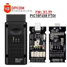 Opcom v1.99 v1.78 v1.65 com pic18f458 ftdi op com ferramenta de diagnóstico automotivo obd2, para opel, carro, can bus v1,7 flash atualização gratuita