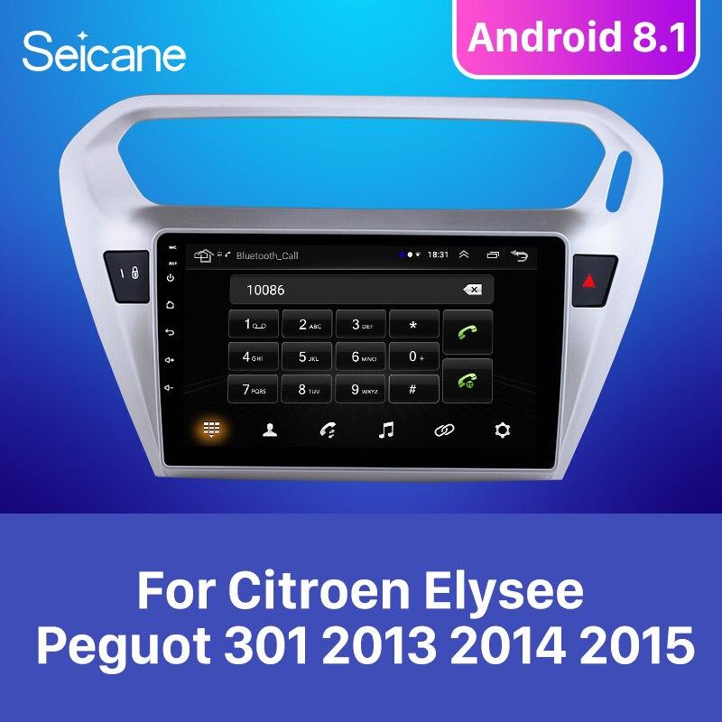 Seicane для Citroen Elysee Peguot 301 2013 2014 2015 Android 8,1 9 дюймов автомобильный проигрыватель gps навигация Поддержка TPMS DVR OBDII