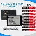 Pumeitou Внутренний твердотельный накопитель SSD SATA 6,0 ГБ/сек. 2,5 дюймов 120G 240G Новый настольных ПК Intel материнская плата AMD Процессор оригинал и гер...