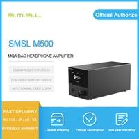 SMSL M500 MQA DAC Headphone Amplifier Decoding USB DAC XMOS XU216 ES9038PRO DSD512 32Bit / 768Khz OPA1612 USB/OPT/COAX input