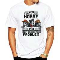 Olor A caballo no creo que esto sea un problema para hombres camiseta S-6XL
