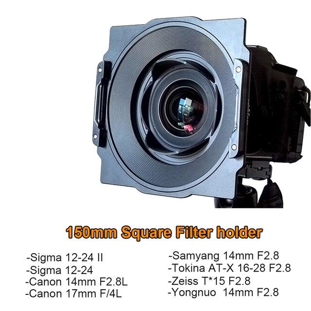 Soporte de soporte de filtro cuadrado de 150mm de Metal para lentes Tokina 16 28,Samyang 14mm,Canon 17mm/14mm,Sigma 12 24mm II,Zeiss T * 15mm