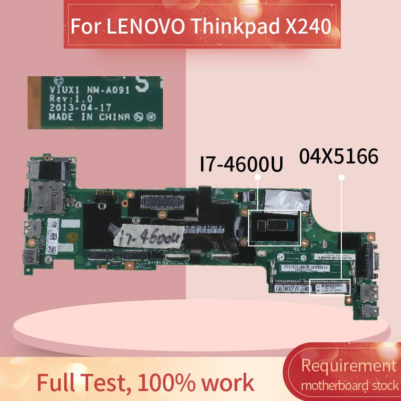 04X5166 Laptop motherboard For LENOVO Thinkpad X240 <font><b>I7</b></font>-<font><b>4600U</b></font> Notebook Mainboard NM-A091 SR1EA image
