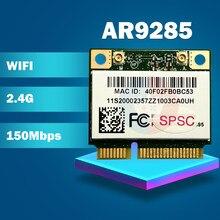 Atheros AR5B95 AR9285 9285 802.11B/G/N 150 mb/s pół Mini PCI-E WiFi karta bezprzewodowa dla V460 G460 B560 Z460 Z560 Y460 Z380 Z385