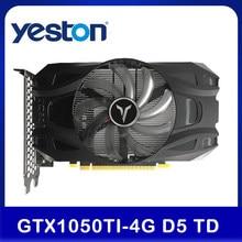 Yeston GTX1050Ti-4G d5 td ga mi ng placa gráfica 1291-1392mhz/7008mhz 4g/128bit/gddr5 memória DVI-D/hd mi/dp placa de vídeo para desktop