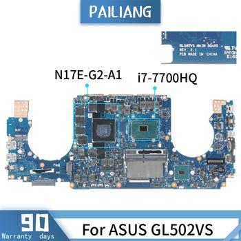 REV:2.1 For ASUS GL502VS SR32Q N17E-G2-A1 i7-7700HQ Mainboard Laptop motherboard DDR3 tested OK