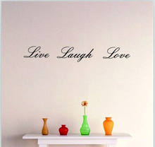 Live Laugh Love Wall Sticker Removable Quote Decor Vinyl Words Decal Home Art Home Room Decoration(China)