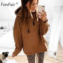 Forefair Oversized Hoodies Women Autumn 2019 Solid Hooded Big Pocket Woman Casua