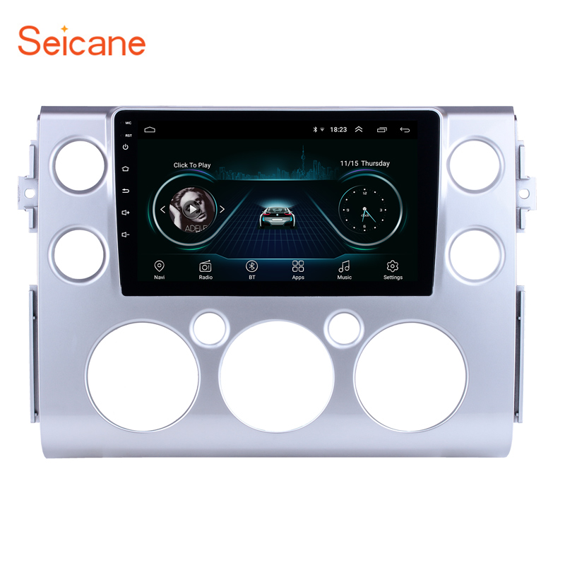 Seicane 9 inch for 2007 2018 Toyota FJ CRUISER Android 8.1 Car Radio GPS Navigation Support Rearview Camera Mirror Link