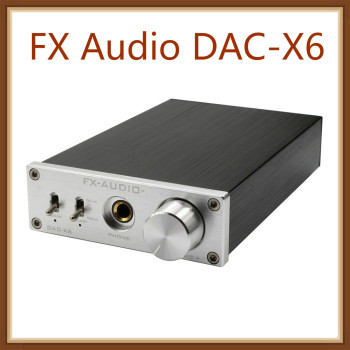 FX Audio DAC-X6 HiFi Optical/Coaxial/USB Digital Audio Amplifier DAC Decoder