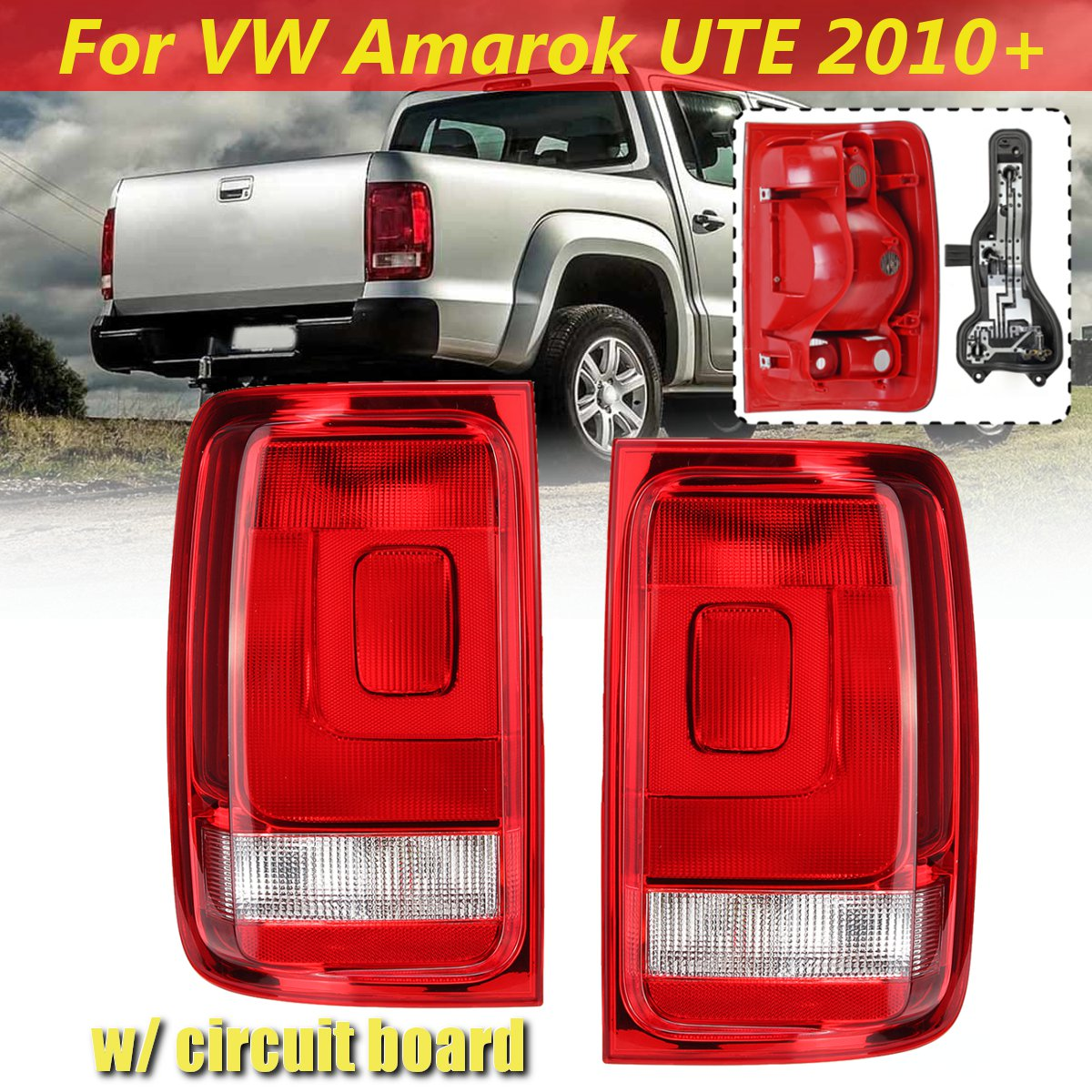 For VW Amarok UTE Pickup 2010 2011 2012 2013 2014-UP Pair Rear Tail Light Brake Signal Lamp Tail Light Lamp With Circuit BoardFor VW Amarok UTE Pickup 2010 2011 2012 2013 2014-UP Pair Rear Tail Light Brake Signal Lamp Tail Light Lamp With Circuit Board