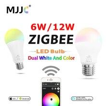ZIGBEE Bulb E27 6W 12W E26 Lamp RGB Dual White Zigbee Smart Lamp App Control LED Light Bulb AC 110V 220V 230V Zigbee ZLL Link e27 275w water proof anti explosion infrared heat lamp bulb ac 220v