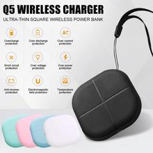 Mini Q5 Wireless Charger Ultra-thin Square Portable Wireless Power Bank For IPhone Samsung Mobile Phone Qi-enable Devices bp high quality portable 5200mah mobile power bank for iphone 5s samsung htc orange