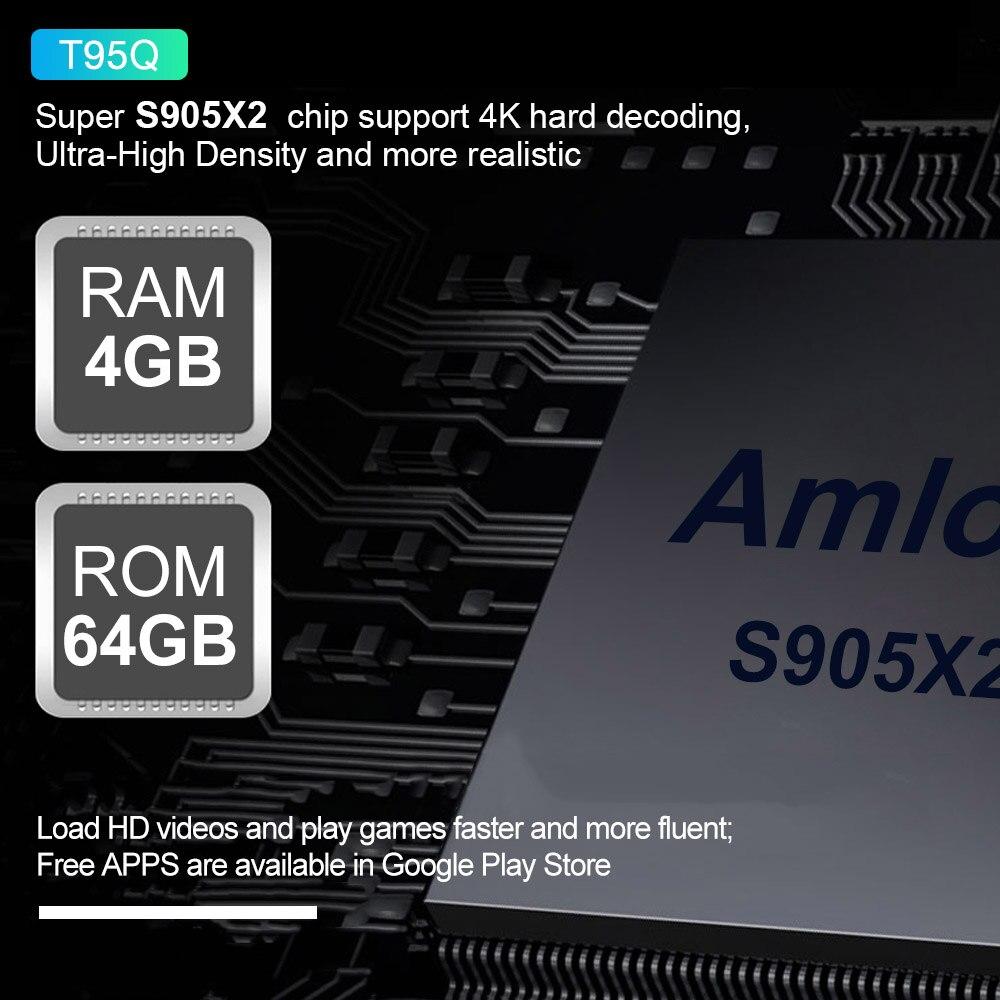 T95Q 4 Gb Tv Box Android 8.1 Lpddr4 Amlogic S905X2 Quad Core 2.4G & 5 Ghz double Wifi Bt4.1 1000 M H.265 4 K lecteur multimédia - 6