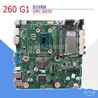 2957U Процессор 260 G1 материнская плата для hp 260 G1 791401 003 7883345 003 TI53BC0KWV E131920 материнская плата