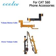 Ocolor สำหรับแมว S60 ปุ่มปรับระดับเสียงปุ่ม Flex Cable อุปกรณ์เสริมสำหรับโทรศัพท์มือถือสำหรับแมว S60 Volume Key ขึ้นลงปุ่ม Flex Cable