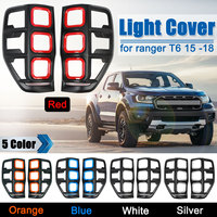 1Pair ABS Rear Light Covers Lampshade Without Light For Ford Ranger T6 2012 2018 Rear Tail Light Lamp Cover Accessories