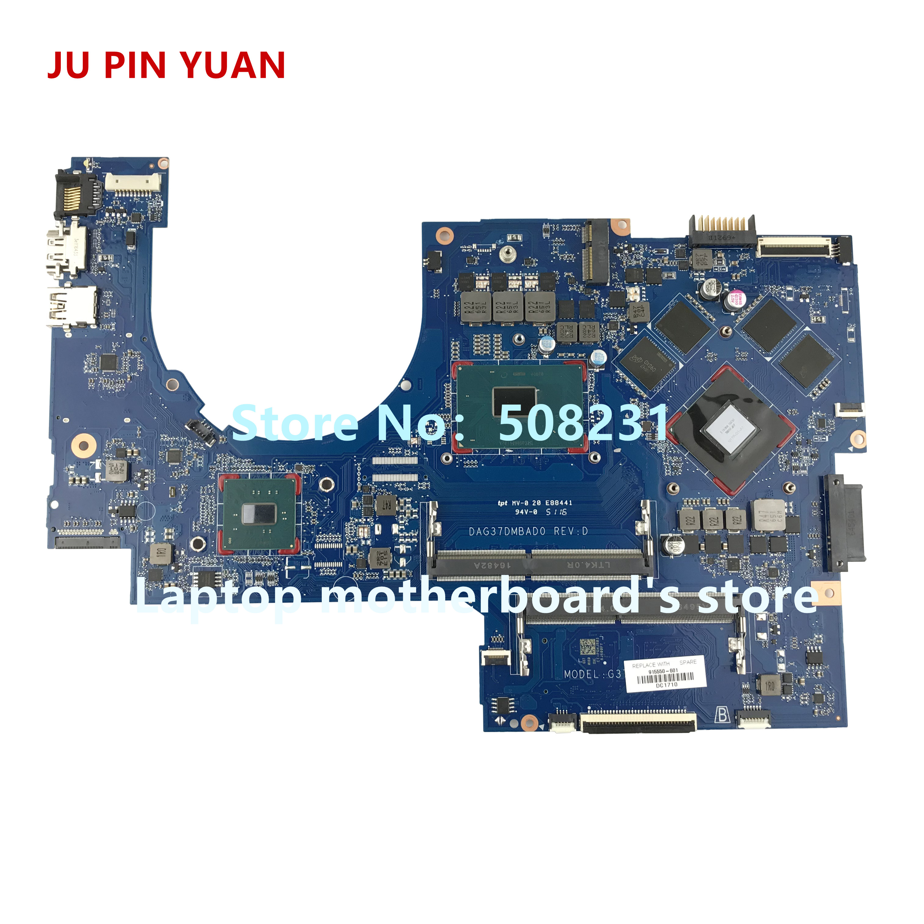 JU PIN YUAN 915550-601 G37D DAG37DMBAD0 915550-501 for HP NOTEBOOK 17-W 17T-W laptop motherboard with 1050Ti 4GB i7-7700HQ