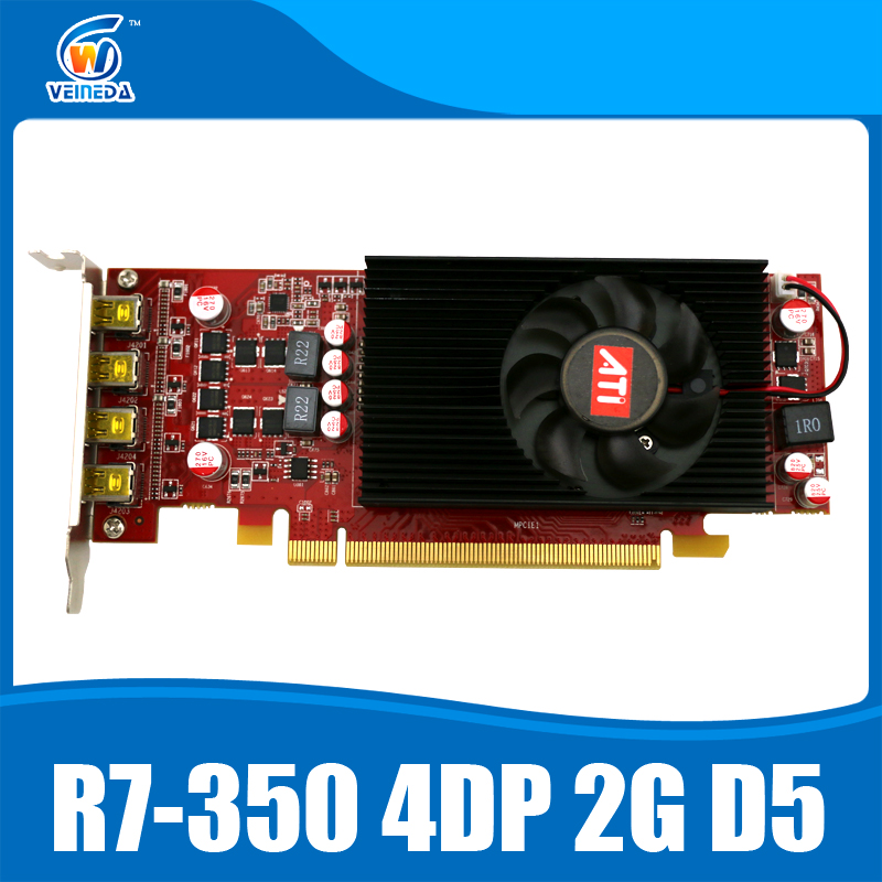 Multiscreen Display Card R7 350 2GB GDDR5 128Bit 4DP for Low Profile PC Support 4 mode display original desktop gpu graphics card veineda r7 350 2gb gddr5 128bit independent game video card r7 350 for ati radeon gaming