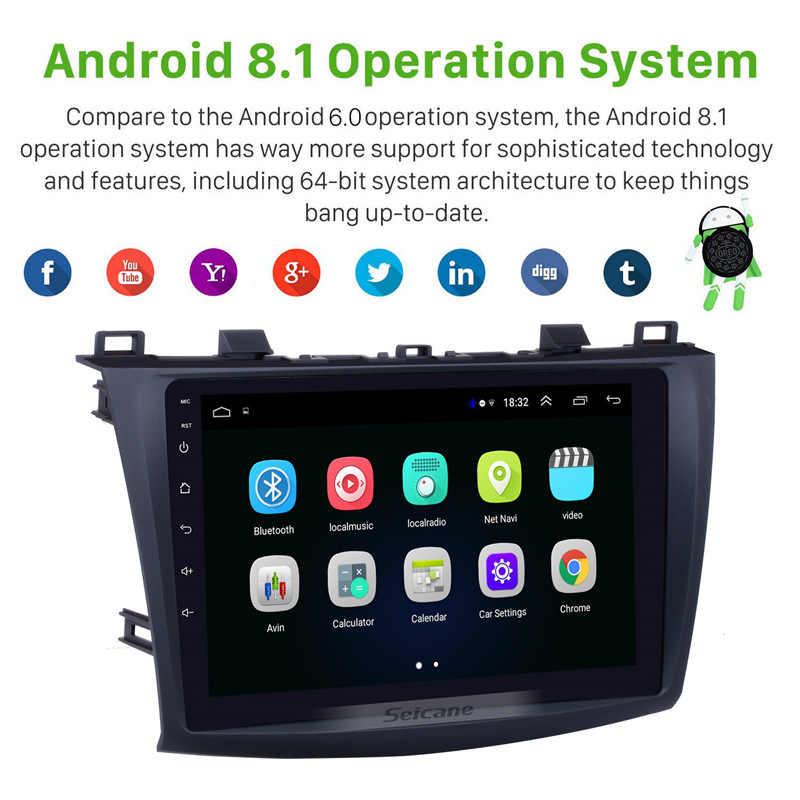 Seicane 9 дюймов Android 8,1 Автомагнитола для 2009 2010 2011 2012 MAZDA 3 gps Navi Wifi 3g мультимедийный плеер головное устройство авто стерео
