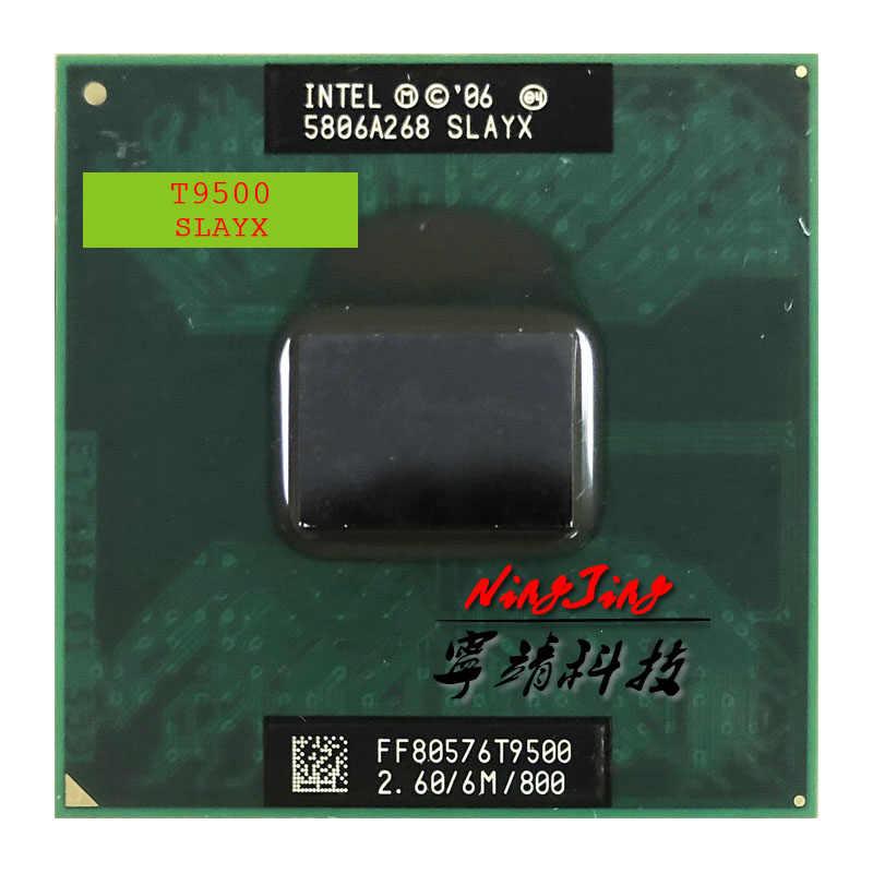 Intel Core 2 Duo T9500 SLAQH SLAYX 2.6 GHz Dual-Core Dual-Core Chủ Đề CPU Bộ Vi Xử Lý 6 M 35 W Ổ Cắm P