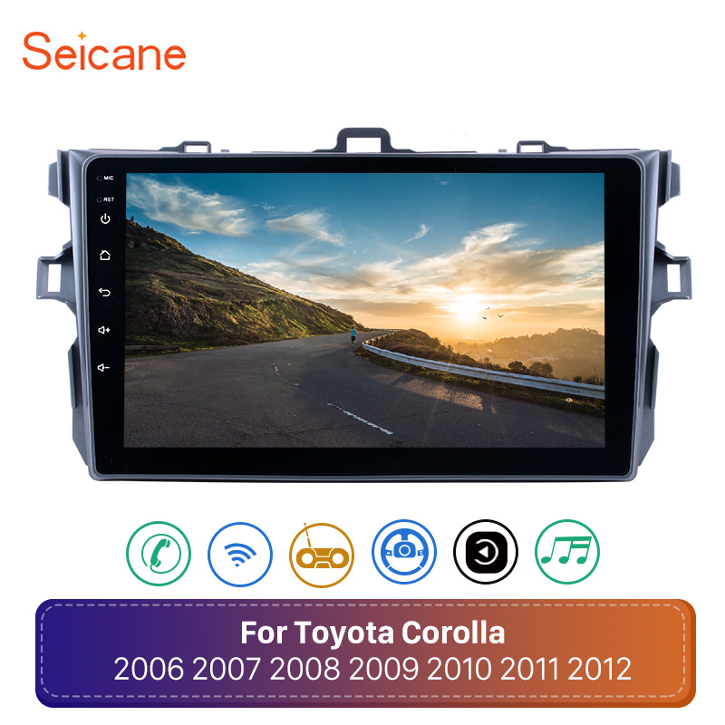 Seicane Android 8.1 GPS Car Radio For Toyota Corolla 2006 2007 2008 2009 2010 2011 2012 9inch 2Din Navigation Multimedia PlayerSeicane Android 8.1 GPS Car Radio For Toyota Corolla 2006 2007 2008 2009 2010 2011 2012 9inch 2Din Navigation Multimedia Player